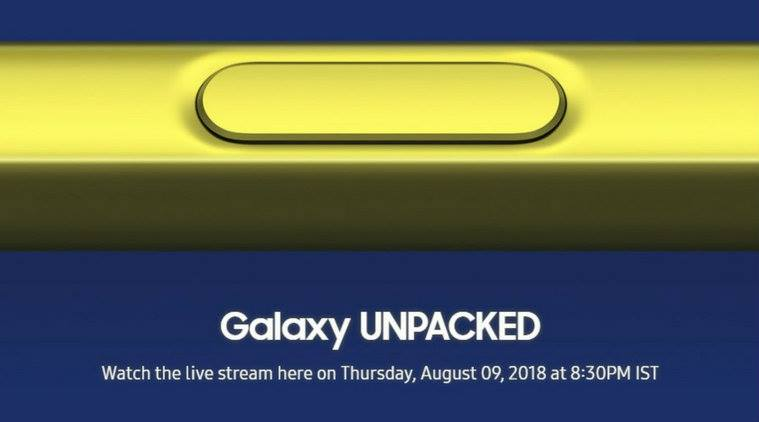 The Next Galaxy unpacked: Samsung Galaxy Note 9 launch, Watch The Live Stream‎ Here